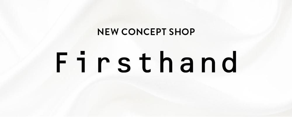 【Firsthand 販売スタッフ】新コンセプトショップ「Firsthand」(正社員) | 株式会社デイトナ・インターナショナル