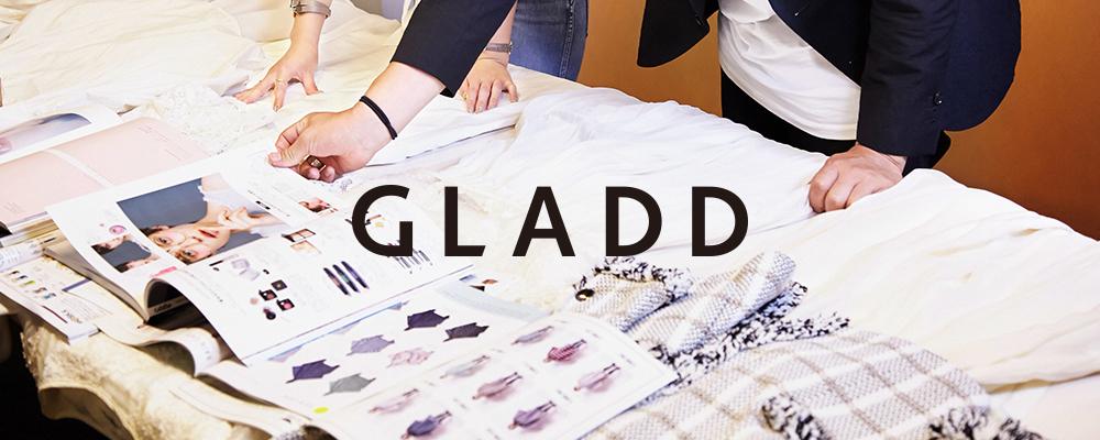 MD/BUYER (マーチャンダイザー、バイヤー) | GLADD株式会社